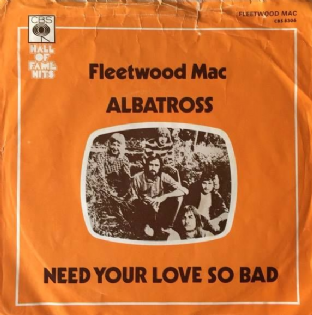 "Fleetwood Mac - Albatross/Need Your Love So Bad (7"") (EX/G-)"
